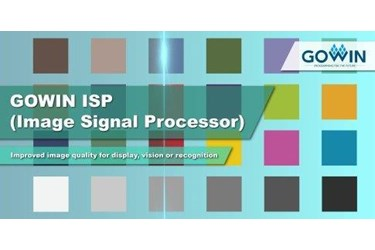 GOWIN Semiconductor announces ISP IP core and solution